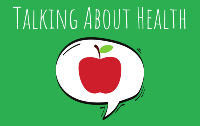 An illustration of an apple and the words 'Talking about health'